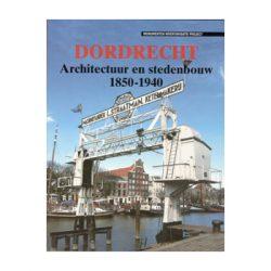 Dordrecht Architectuur en stedenbouw