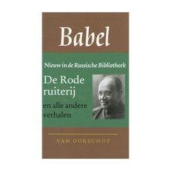Verhalen (Rode Ruiterij en andere verhalen)  – Isaak Babel