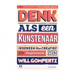 Denk als een kunstenaar – Will Gompertz