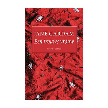 Een trouwe vrouw - Jane Gardam