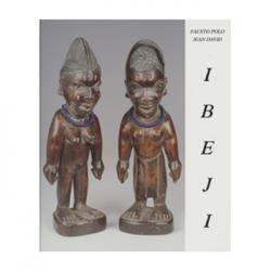 Catalogue of the Ibeji  –  Fausto Polo, Jean David. Zürich.