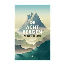 De acht bergen – Paolo Cognetti