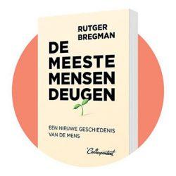 De meeste mensen deugen – Rutger Bregman