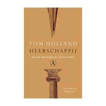 Heerschappij - Tom Holland