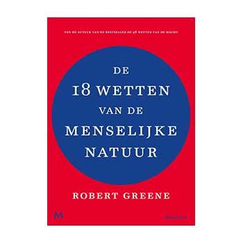 De 18 wetten van de menselijke natuur - Robert Greene