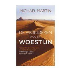 De wonderen van de woestijn – Michael Martin
