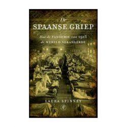 De Spaans griep – Laura Spinney