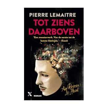 Tot ziens daarboven van Pierre Lemaitre